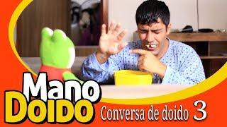 CONVERSA DE DOIDO 3 - PIADA DE DOIDO - MANO DOIDO PARAFUSO SOLTO