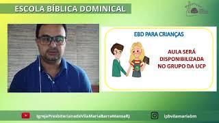 ESCOLA BÍBLICA DOMINICAL - 2ª CARTA AOS TESSALONICENSES