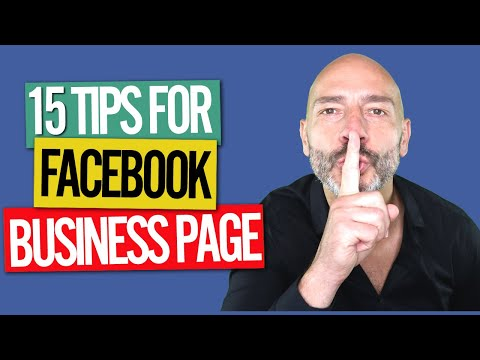 Facebook Business Page - 15 optimization tips