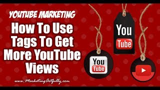 How To Get More YouTube Views By Using Tags - TubeBuddy Review