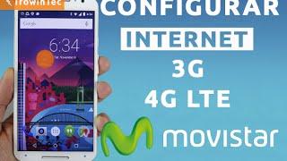 Configurar Internet 3G/4G LTE + MMS Movistar Perú 2018