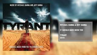 It Should Have Been You | Tyrant Soundtrack | Mychael Danna & Jeff Danna