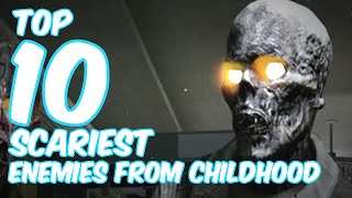 Top 10 Scariest Game Enemies from my Childhood!