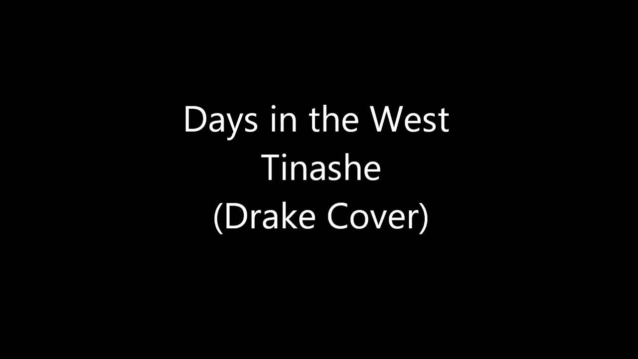 Days In The West Tinashe Lyrics Youtube