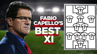 Fabio Capello's Best XI