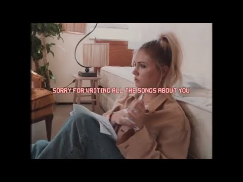 Clara Mae - Sorry For Writing All The Songs About You (Official Lyric Video)