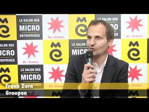 Frank zorn groupon france au salon des micro entreprises 2011 youtube - Salon des micro entreprise ...