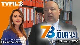 7/8 Le journal – Edition du jeudi 3 mars 2016
