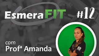 Esmera Fit - Treino funcional com a Profª Amanda Santos