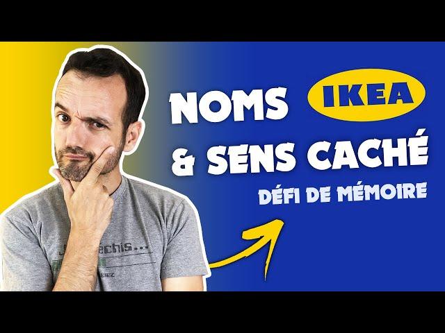 Les noms d'Ikea ont un sens caché pour moi - Défi de mémoire