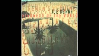Joe Henry - She Always Goes