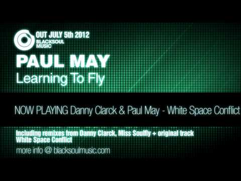 Danny Clarck & Paul May - White Space Conflict