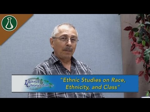 Island Connections - Ethnic Studies on Race, Ethnicity, and Class
