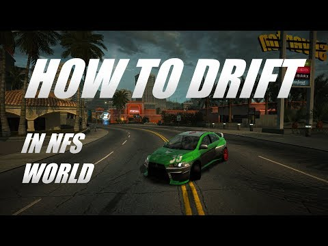 How To Drift In NFS World
