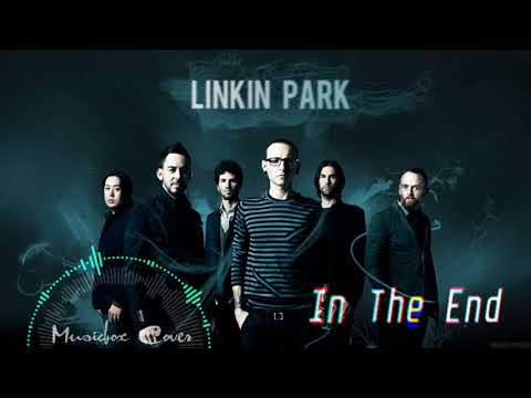 [Music box Cover] Linkin Park - In the End