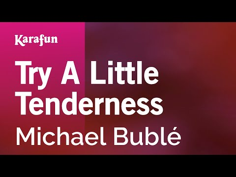 Karaoke Try A Little Tenderness - Michael Bublé *