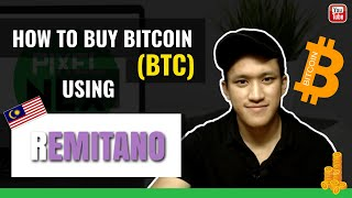 How to Buy Bitcoins (BTC) in Malaysia Using Remitano