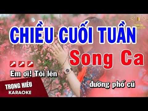 Karaoke Chiều Cuối Tuần Song Ca Nhạc Sống | Trọng Hiếu