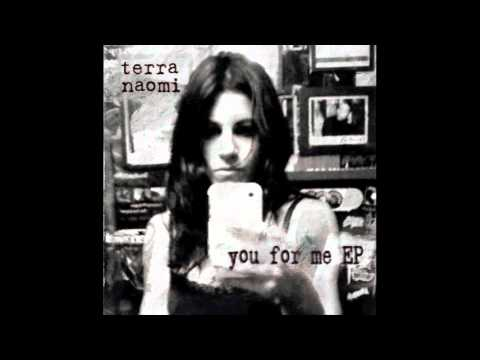 You For Me  Terra Naomi Lyrics in description HD