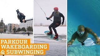 Top Three: Wakeboarding, Parkour & Freerunning and Subwing | PEOPLE ARE AWESOME