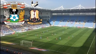Matchday Experience Coventry City VS Bradford City 19/04/2019