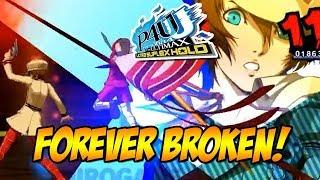 FOREVER BROKEN! - Persona 4 Arena: The Ultimax Online!