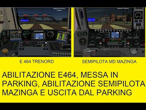Abilitazione E464, Parking E Abilitazione Semipilota MD Mazinga - Simulatore Treno 5.02