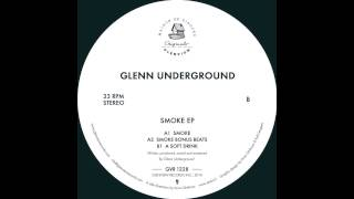 Glenn Underground — Smoke — GVR1228