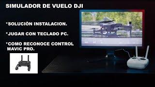 SOLUCIONES PARA SIMULADOR DE DRONES DJI en ESPAÑOL