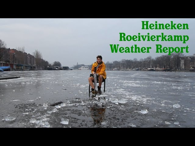 Heineken Roeivierkamp Weather Report 2018