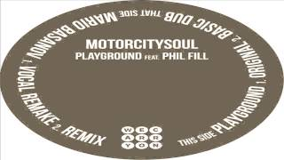 Motorcitysoul feat. Phil Fill - Playground (Mario Basanov Vocal Remake)
