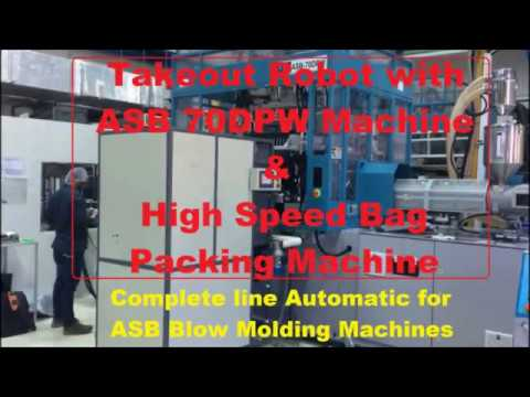 Take Out Robot With ASB 70 DPW PET Blow Molding Machine with High Speed Bag Packing Machine