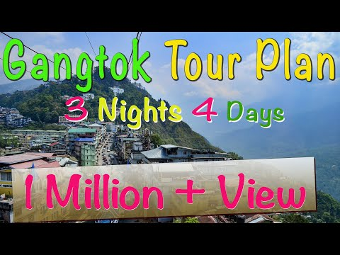 Gangtak Tour Plan | 3 Nights 4 Days Gangtok Tour Package | Best Places to Visit Near Gangtok