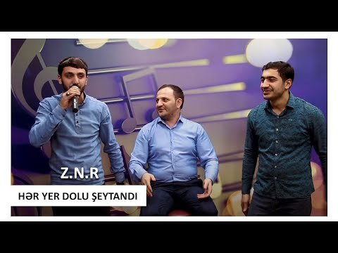 Niyameddin Umud - Ramin Edaletoglu - Zeyneddin Seda - HER YER DOLU SEYTANDI 2019