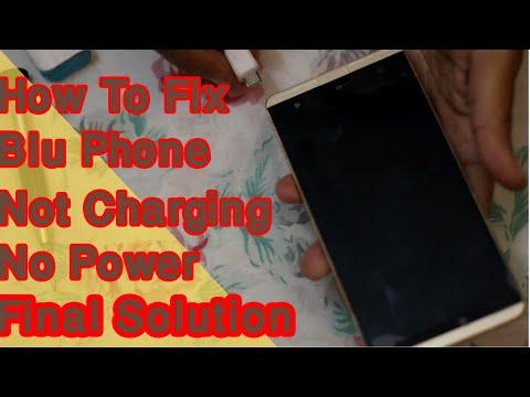 Blu Phone No Power Not Charging    Final Solution