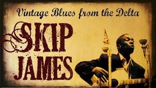 Skip James - Delta Blues & Folk Revival