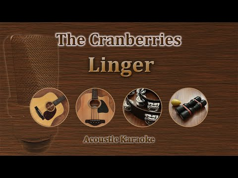Linger - The Cranberries (Acoustic Karaoke)