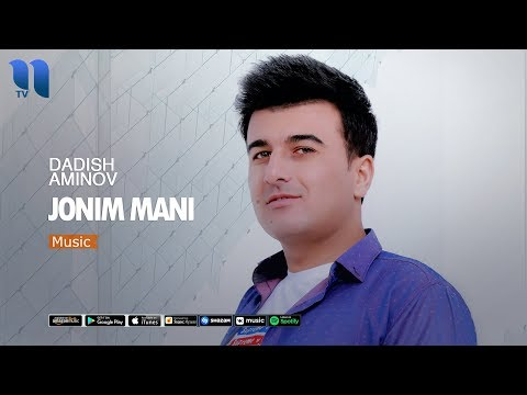Dadish Aminov - Jonim Mani | Дадиш Аминов - Жоним мани (music Version)