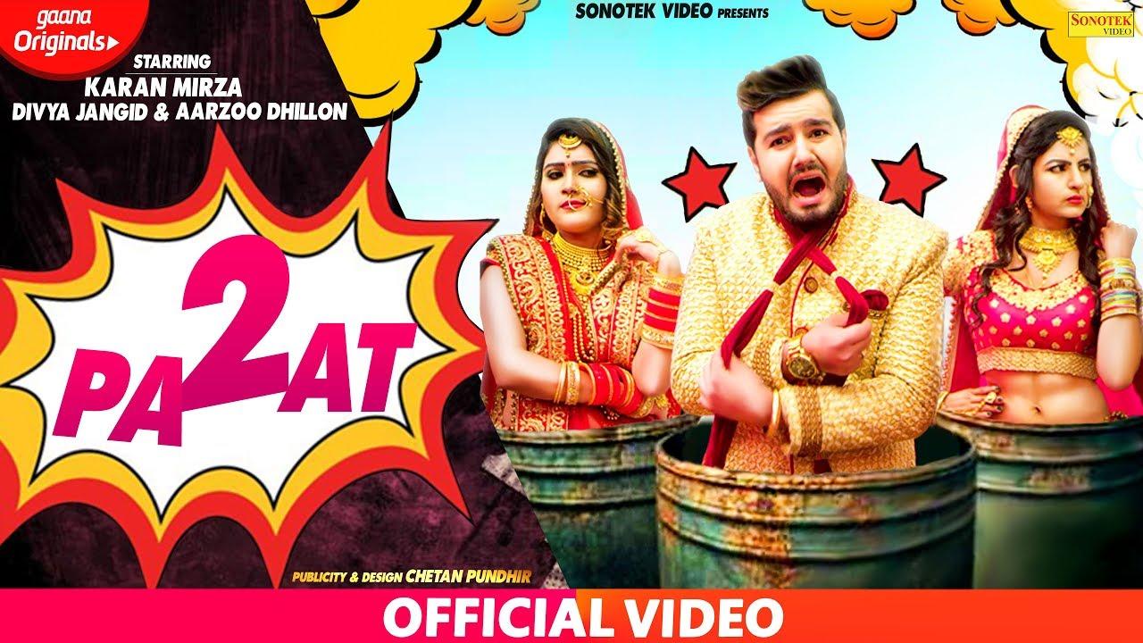 Sapna Chaudhary : 2 Paat | Karan Mirza, Divya Jangid, Aarju Dhillon | Farista | New Haryanvi Songs #1