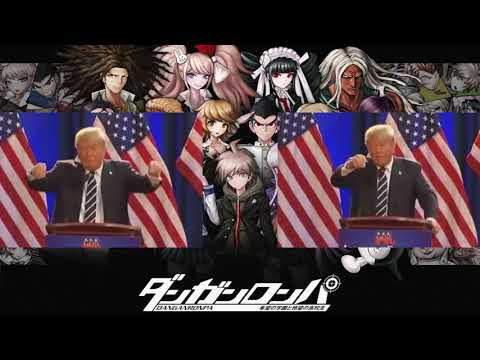 Donald Trump sings Never Say Never (Danganronpa: The Animation opening)