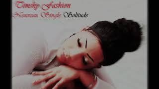 Timshy Fashion Audio Mp3 Officiel