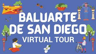 Baluarte de San Diego | Virtual Tour