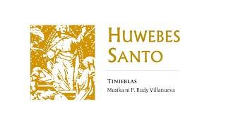 Tinieblas | HUWEBES SANTO | Pagdayeg Sa Buntag | Awit [Isaiah 12:1-6]