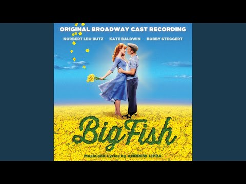 Out There On The Road (feat. Big Fish Original Broadway Cast)