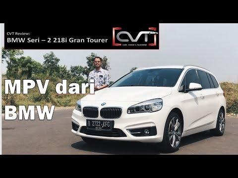 CVT Review #28: BMW Seri-2 218i Gran Tourer Indonesia | L-MPV Dari BMW |