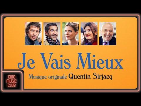Quentin Sirjacq - Je vais mieux (Extrait de la musique du film
