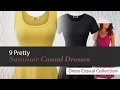 9 Pretty Summer Casual Dresses Dress Casual Collection