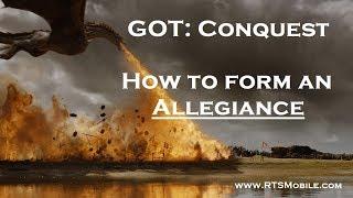 GOT: Conquest - How to form Allegiances