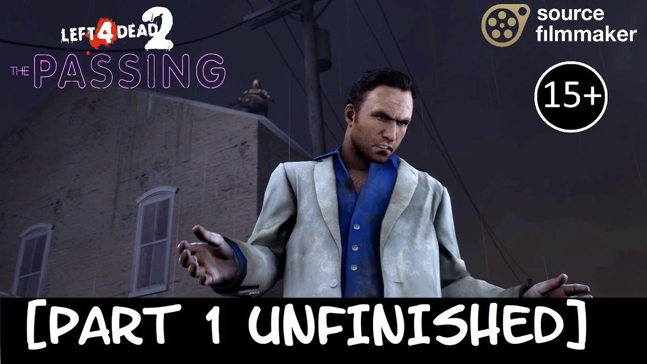 [SFM] L4D2 - THE PASSING #3 - Port Finale [REMASTERED] (Part 1 unfinished)