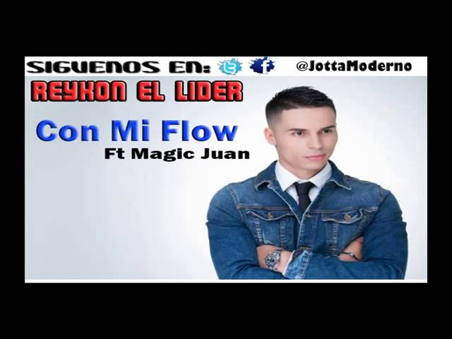 Con Mi Flow   Reykon El Lider Ft Magic Juan   Oficial Cancion Videos De Viajes
